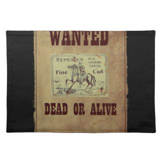 Wanted Dead or Alive Placemat