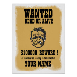 Wanted, Dead or Alive Poster