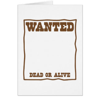 WANTED dead or Alive poster Card