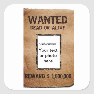 Wanted Dead or Alive Poster Square Sticker