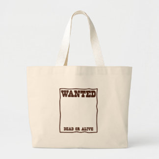 WANTED dead or Alive poster with blank background Large Tote Bag