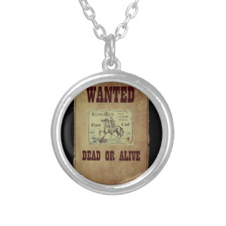 Wanted Dead or Alive Silver Plated Necklace