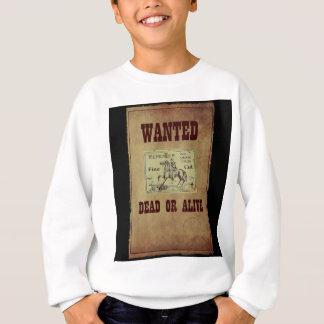 Wanted Dead or Alive Sweatshirt