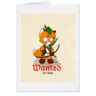 Wanted for Hugs Card
