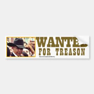 WANTED FOR TREASON BUMPER STICKER