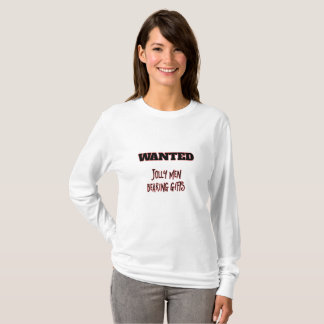 WANTED Jolly Men Bearing Gifts T-Shirt