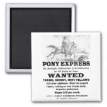 Wanted Pony Express Rider Fridge Magnets