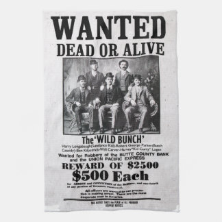 Wanted Poster of the Wild Bunch Kitchen Towel