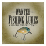 WANTED poster - old fishing lures and collectibles