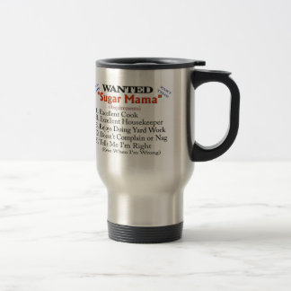 Wanted - Sugar Mama Travel Mug