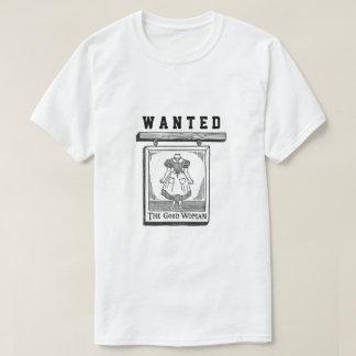 Wanted The Good Woman Sign Funny Bachelor Shirt