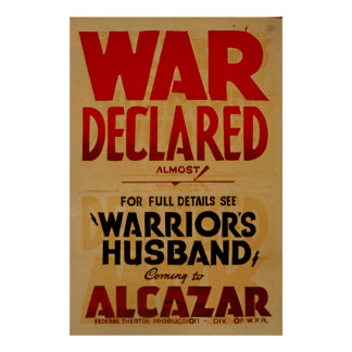War Declared Vintage Theatre Poster