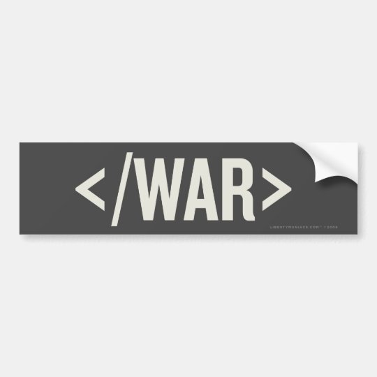 War End Tag HTML Bumper Sticker