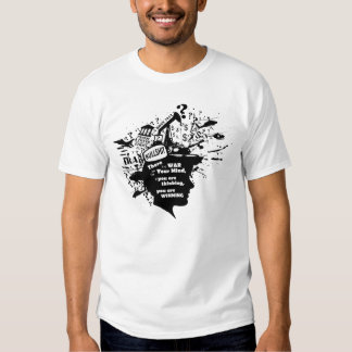 War for Your Mind T-shirts