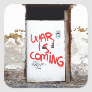 War Is Coming Square Sticker
