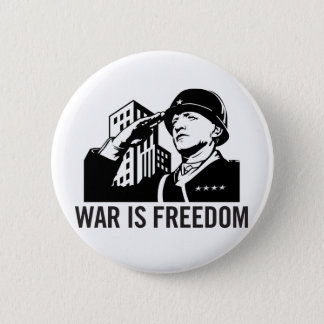War is Freedom Button