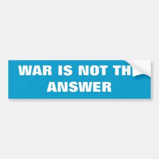 WAR IS NOT THE ANSWER |  Sticker Bumper Sticker