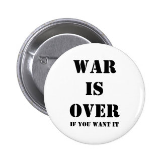 War is over 2 inch round button