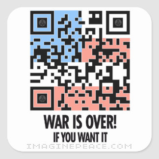 War is Over! Square Sticker