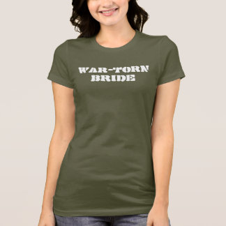 WAR-TORN BRIDE T-Shirt