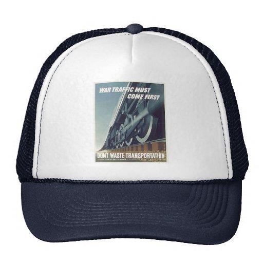 War Traffic Must Come First WW-2 Hats