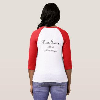 Wardrobe Dept: Prima-Don't... T-Shirt