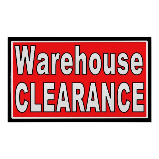 Warehouse Clearance Indoor Retail Sales Sign Poster
