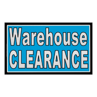 Warehouse Clearance Indoor Retail Sales Sign Print