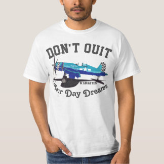 "Warkites Corsair ""Don't Quit Your Day Dreams"" T-Shirt"