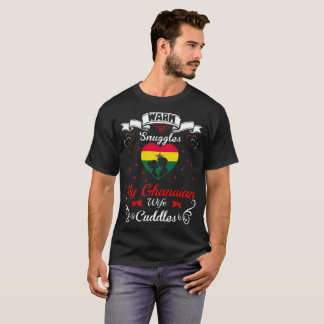 Warm Snuggles Ghanaian Wife Cuddles Valentine Tees