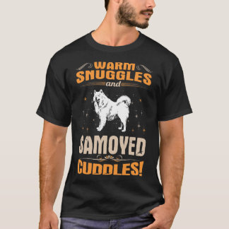 Warm Snuggles Samoyed Dog Cuddles Tshirt