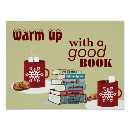 Warm Up With a Good Book Literacy Poster