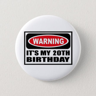 Warning 20 2 inch round button