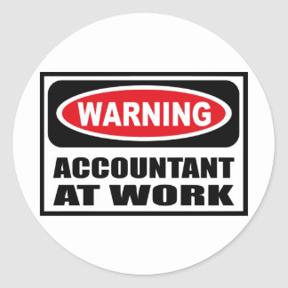 Warning ACCOUNTANT AT WORK Sticker