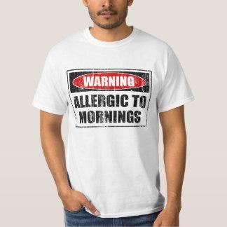 Warning Allergic To Mornings T-Shirt