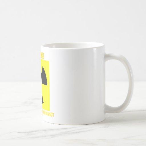 Warning! Approaching Radioactive Object Coffee Mugs