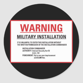 Warning Area 51 Military Installation Classic Round Sticker