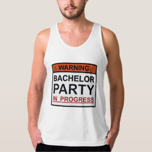 b4539a6fdc8d45 Warning Bachelor Party in Progress Tank Top