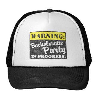 Warning: Bachelorette Party In Progress Trucker Hat
