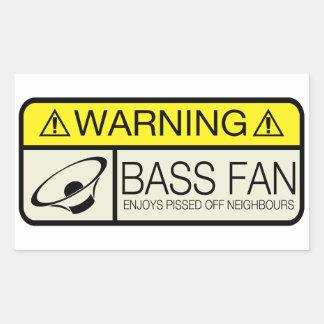 Warning Bass Fan!