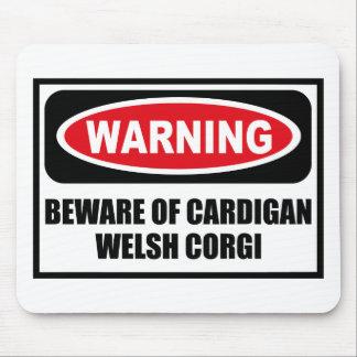 Warning BEWARE OF CARDIGAN WELSH CORGI Mousepad