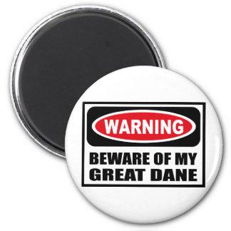 Warning BEWARE OF MY GREAT DANE Magnet