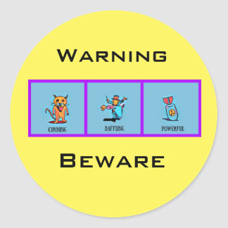 Warning-beware Round Sticker