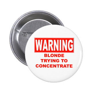 warning-blonde 2 inch round button