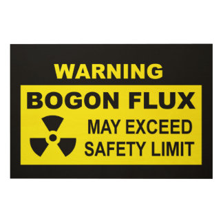 Warning: Bogon Flux Wood Wall Decor