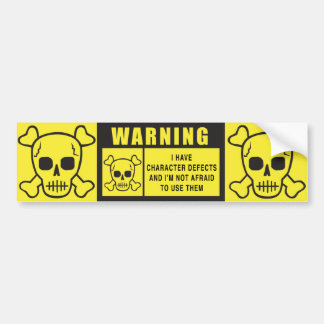 WARNING: CHARACTER DEFECTS BUMPER STICKER