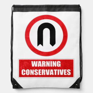WARNING CONSERVATIVES (U turn) Drawstring Bag