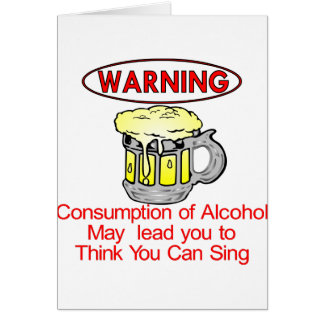 Warning: Consumption Of Alcohol Card