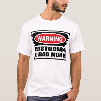 Warning CUSTODIAN IN BAD MOOD T-Shirt