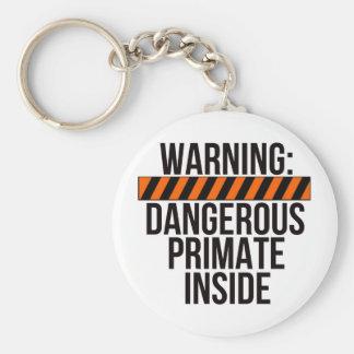 Warning: Dangerous Primate Inside Keychain